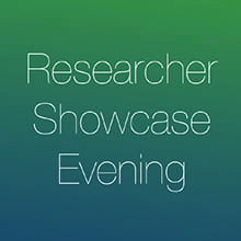 Researcher Showcase Evening