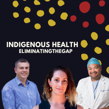 Indigenous health - Eliminating the Gap