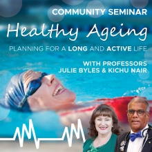 Healthy Ageing: Planning for a Long and Active Life Virtual Community Seminar