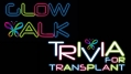 HTRF Glow Walk and Trivia for Transplant