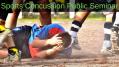 Sports Concussion Public Seminar