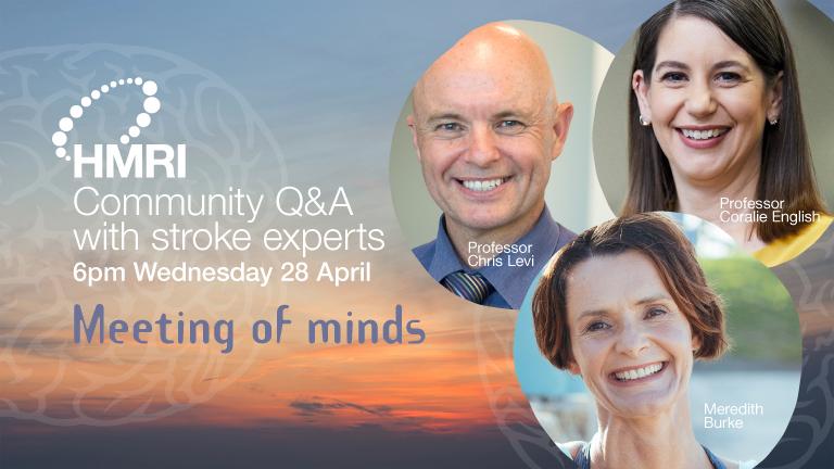 HMRI  Meeting of Minds: Live Online Stroke Q&A